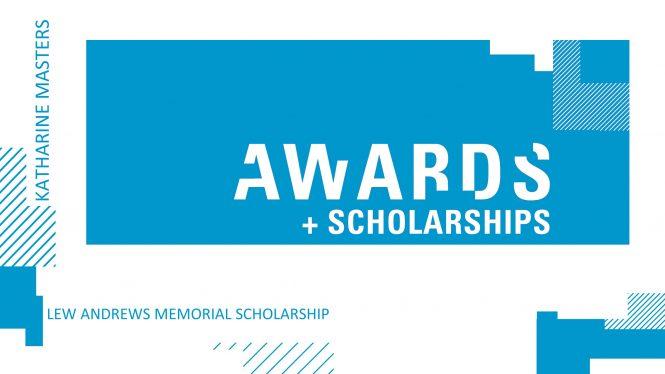 Katharine Master receives Lew Andrews Memorial Scholarship